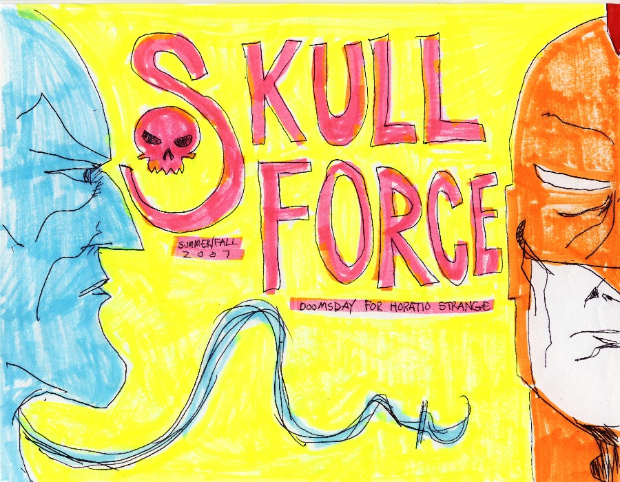 Skull Force Comics 1. Summer/Fall 2007: Doomsday for Horatio Strange