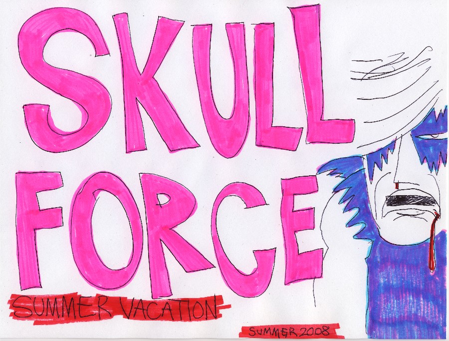 Skull Force Comics 13. Spring/Summer 2008: Summer Vacation