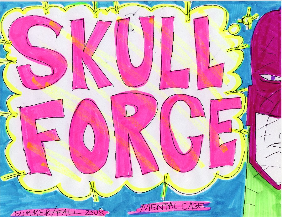 Skull Force Comics 16. Summer/Fall 2008: Mental Case