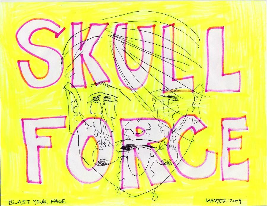 Skull Force Comics 19. Winter 2009: Blast Your Face