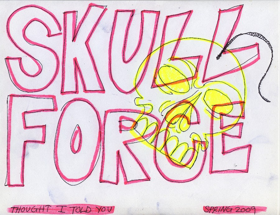 Skull Force Comics 22. Spring 2009: Thought I Told You