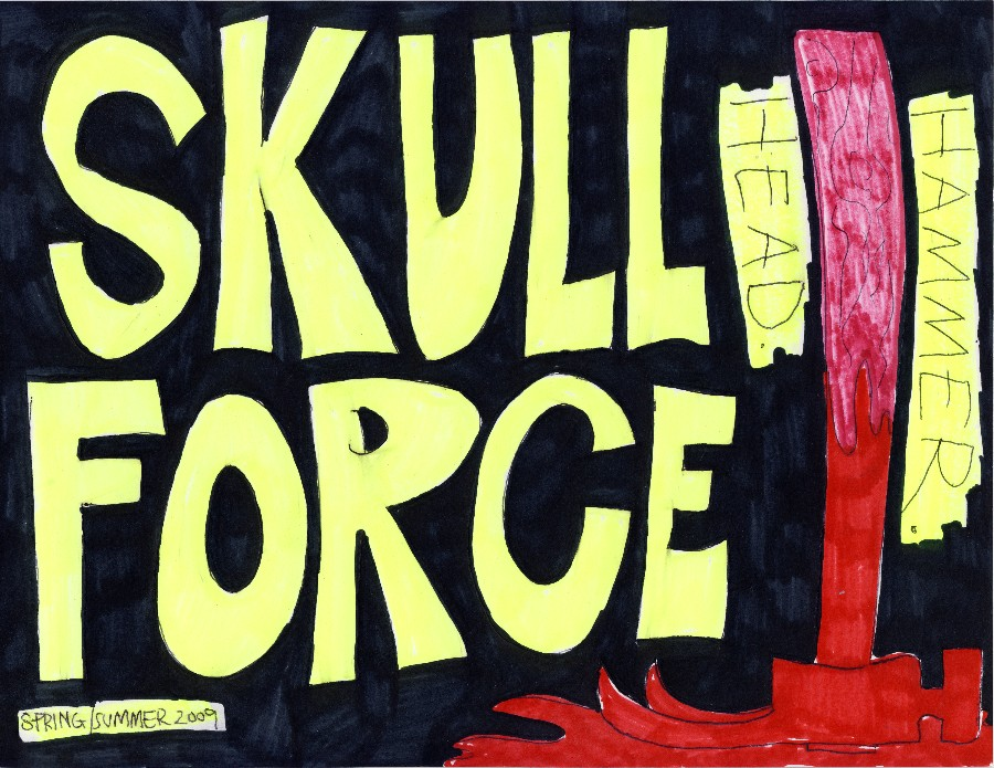 Skull Force Comics 25. Spring/Summer 2009: Hammer. Head.