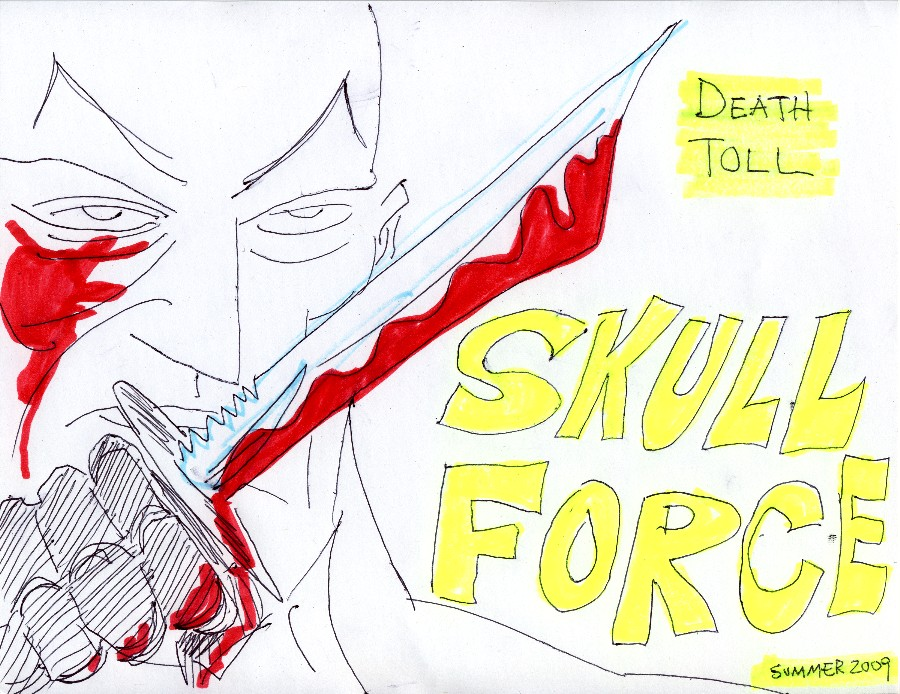 Skull Force Comics 27. Summer 2009: Death Toll