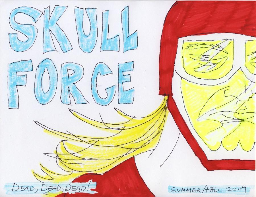 Skull Force Comics 28. Summer/Fall 2009: Dead, Dead, Dead!