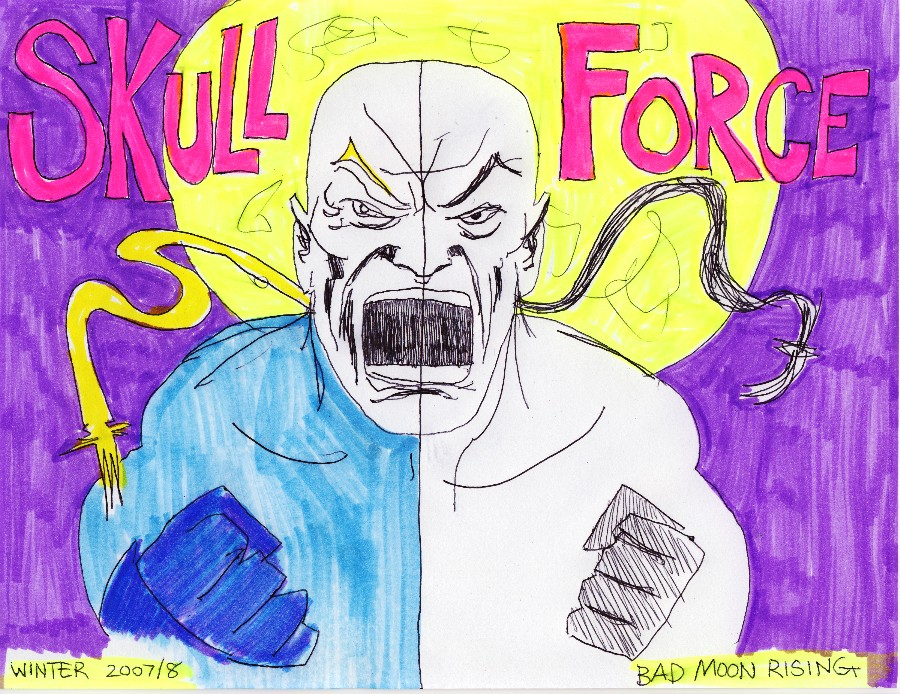 Skull Force Comics 3. Winter 2007/8: Bad Moon Rising