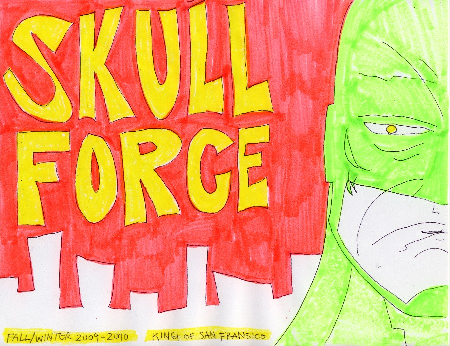 Skull Force Comics 32. Fall 2009/Winter 2010: King of San Fransico