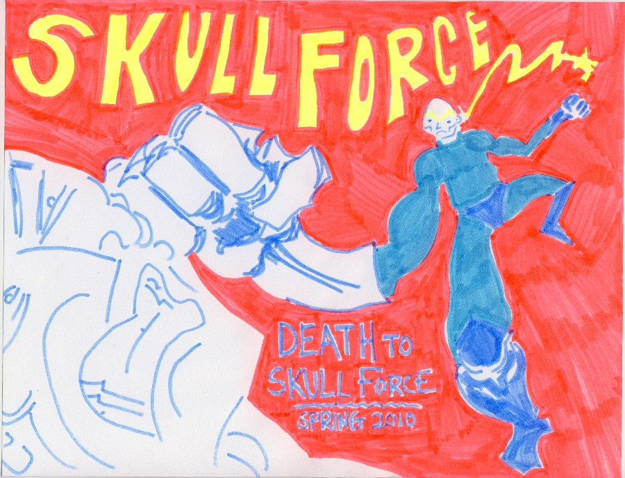 Skull Force Comics 36. Spring 2010: Death to Skull Force