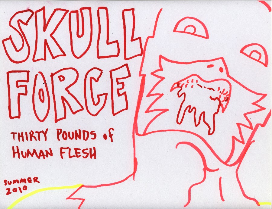 Skull Force Comics 38. Summer 2010: Thirty Pounds of Human Flesh