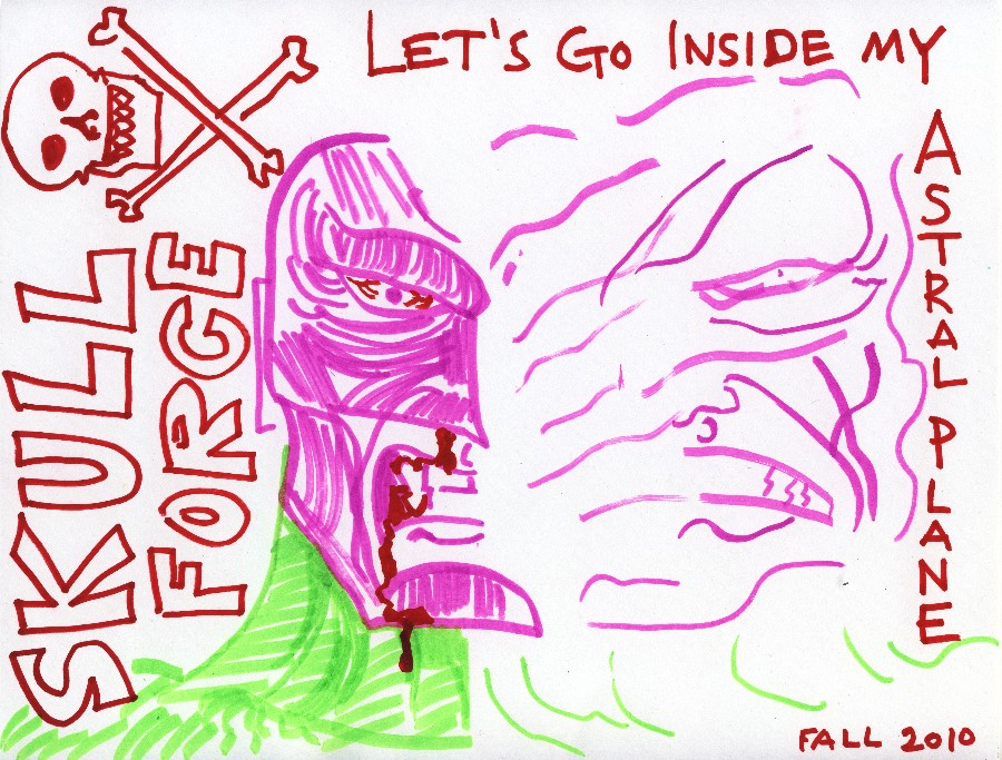 Skull Force Comics 42. Fall 2010: Let's Go Inside My Astral Plane