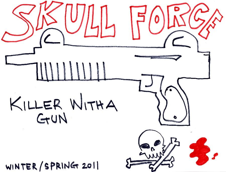Skull Force Comics 46. Winter/Spring 2011: Killer With a Gun