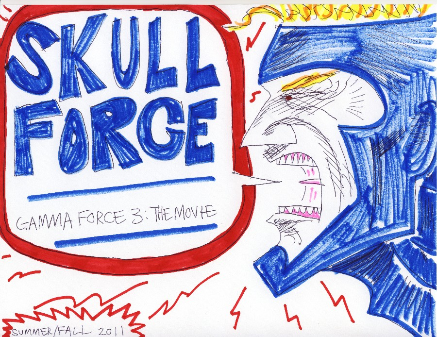 Skull Force Comics 51. Summer/Fall 2011: Gamma Force 3 The Movie