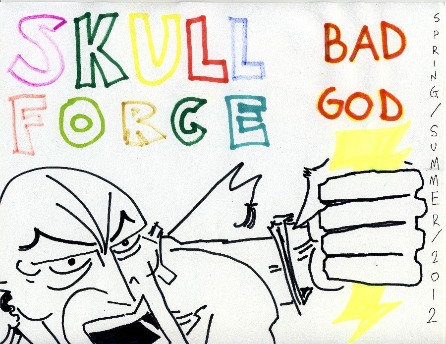 Skull Force Comics 55. Spring/Summer 2012: Bad God