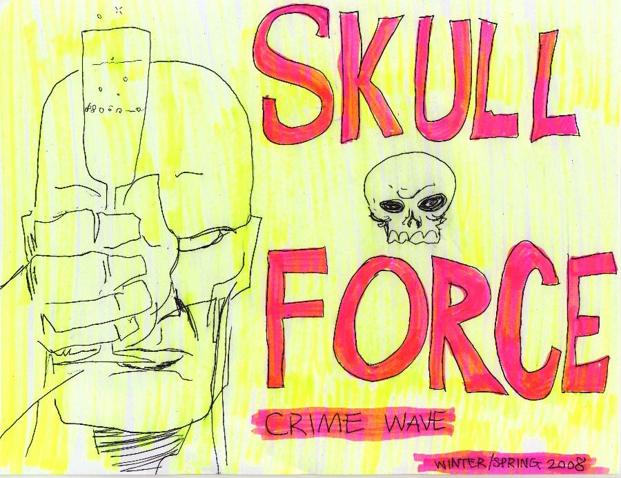Skull Force Comics 7. Winter/Spring 2008: Crime Wave