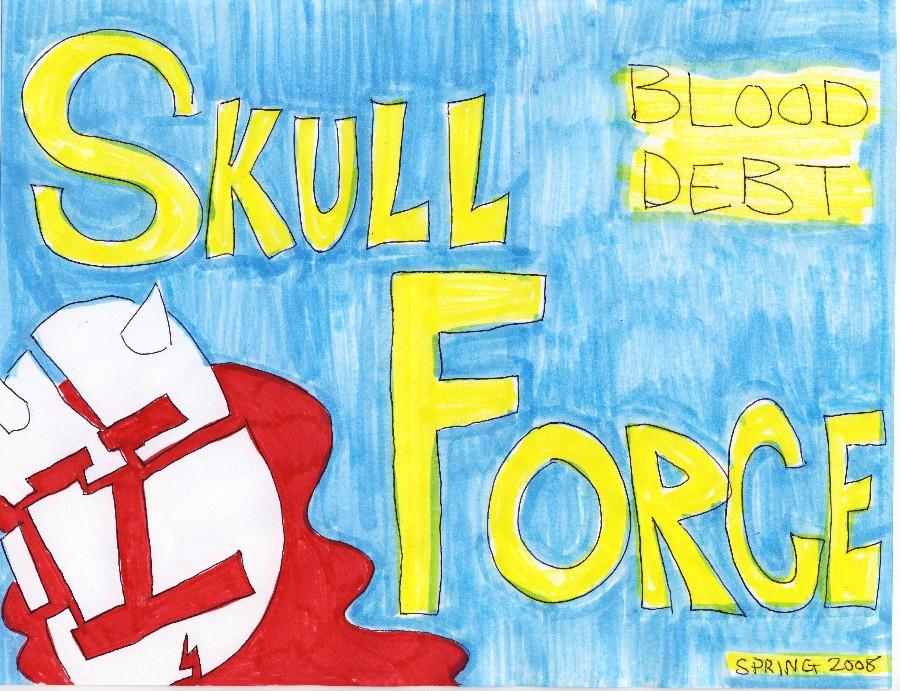 Skull Force Comics 8. Spring 2008: Blood Debt